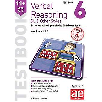 11+ Verbal Reasoning Year 5-7 GL & Other Styles Testbook 6 - Stand