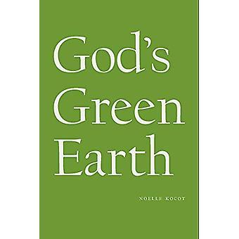 God's Green Earth by Noelle Kocot - 9781950268030 Book