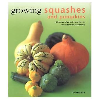 Growing Squashes and Pumpkins (Kitchen Garden Library)