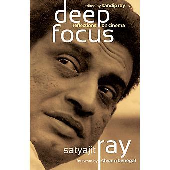 Deep Focus by Satyajit Ray