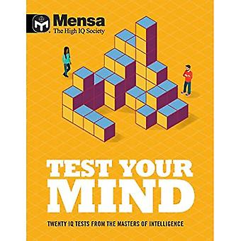 Mensa - Test Your Mind: Twenty IQ Tests From The Masters of Intelligence