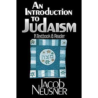 Uma Introdução ao Judaísmo - Um Livro Didático e Leitor por Jacob Neusner -