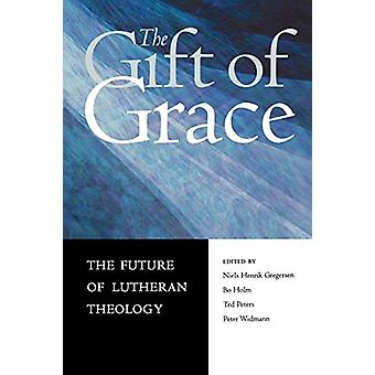 Gift of Grace the Future of Luthera by GREGERSEN - 9780800636869 Book