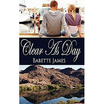 Clear As Day by Babette James - 9781612170350 Book