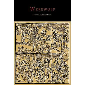 The Werewolf by Professor Montague Summers - 9781614273578 Book