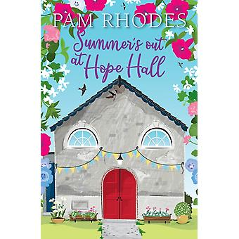 Summers out at Hope Hall by Pam Rhodes