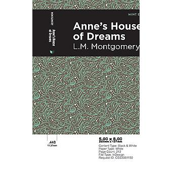 Annes House of Dreams by Lm Montgomery & Contributions by Mint Editions