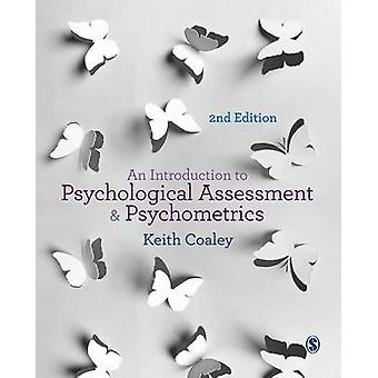 An Introduction to Psychological Assessment and Psychometrics by Coaley & Keith