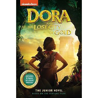 Dora og den tapte gullbyen Juniorromanen av Steve Behling