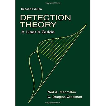 Detection Theory: A User's Guide