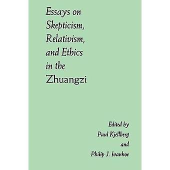 Saggi sullo scetticismo Relativismo ed etica nello Zhuangzi