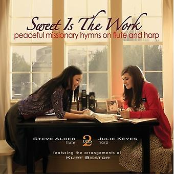Alder, Steve / Keyes, Julie - Sweet Is the Work: Peaceful Missionary Hymns [CD] USA import