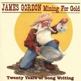 James Gordon - Mining for Gold: 20 Years of Song Writing [CD] USA import