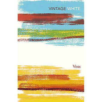 Voss by Patrick White - 9780099324713 Book