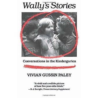Storie di Wally - conversazioni nell'asilo di Vivian Gussin P