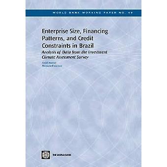 Tamaño de la empresa - financiación patrones - y las restricciones de crédito en Braz