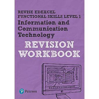ENDRE Edexcel funksjonelle ferdigheter IKT - nivå 1 - arbeidsboken av Luke Dunn