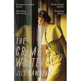 Rikollisuuden kirjoittaja Jill Dawson - 9781444731132 kirja