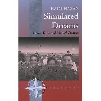 Simulated Dreams - Israeli Youth and Virtual Zionism by Haim Hazan - 9