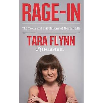 Rage-In - Trolls and Tribulations of Modern Life by Rage-In - Trolls an