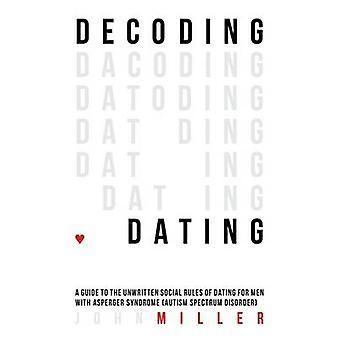 Afkodning af Dating - en Guide til de uskrevne sociale regler af Dating for