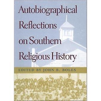 Självbiografiska reflektioner på södra religiös historia av John B.