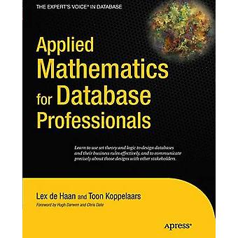 Applied Mathematics for Database Professionals by Lex DeHaan - Toon K