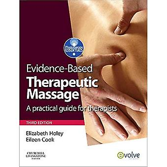 Evidence-based Therapeutic Massage: A Practical Guide for Therapists