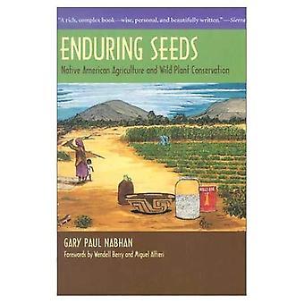 Varaktig frön: Native American jordbruk och vilda växter för bevarande