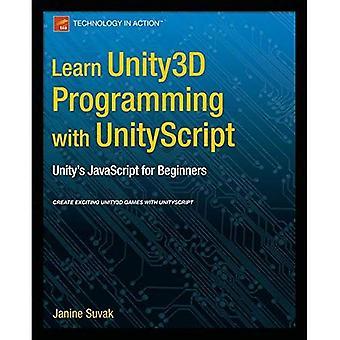 Imparare la programmazione Unity3D con /Unityscript: JavaScript di unità per principianti