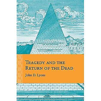 Tragedia ja palata Dead (uudelleenarviointia alussa moderni)