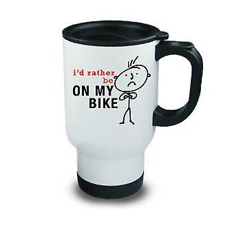 Mens I'd Rather Be On My Bike Metal Travel Mug