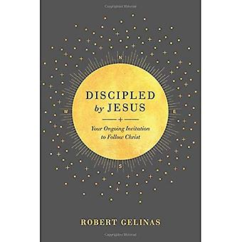 Discipled by Jesus: Your Ongoing Invitation to Follow Christ