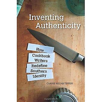 Het uitvinden van authenticiteit: Hoe Cookbook schrijvers herdefiniëren zuidelijke identiteit (voedsel en Foodways)