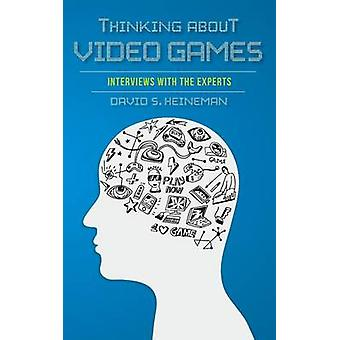 Pensando en juegos de Video entrevistas con los expertos de Heineman y David S
