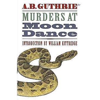 Mord på Moon Dance av Guthrie & Jr. & Alfred Bertram
