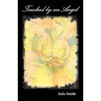 Touched by an Angel by Smith & Jada