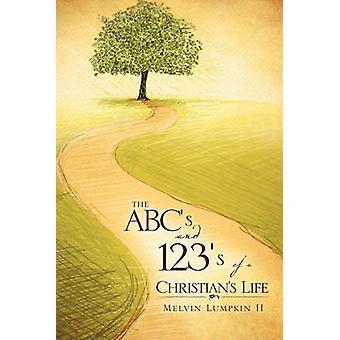De ABC en 123s van een leven van de christenen door Lumpkin II & Melvin