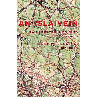 An tSlaivin by Hglund & Panu Petteri