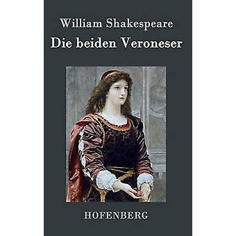 Sterben Sie die Beiden Veroneser von William Shakespeare