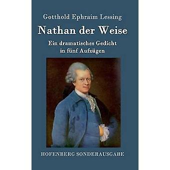 Nathan der Weise di Gotthold Ephraim Lessing