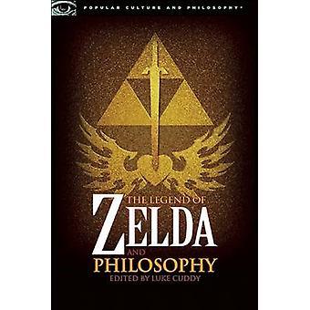 -Legend of Zelda - and Philosophy by Luke Cuddy - 9780812696547 Book