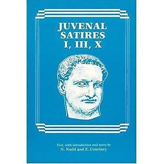 Juvenal Satires I - III - X by Niall Rudd - E.C. Courtney - 978086516