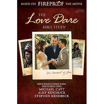 The Love Dare Bible Study (Updated Edition) - Member Book by Stephen