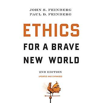 Ethics for a Brave New World (2nd Revised edition) by John S. Feinber