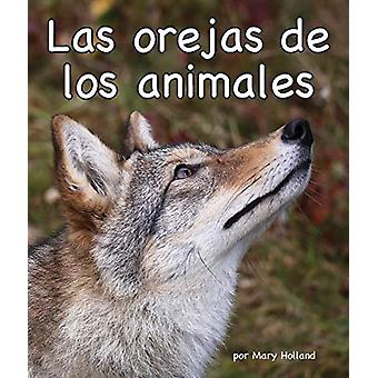 Las Orejas de los Animales by Mary Holland - 9781607184638 Book