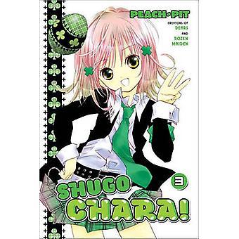 Shugo Chara! 3 by Peach-Pit - 9781612623429 Book