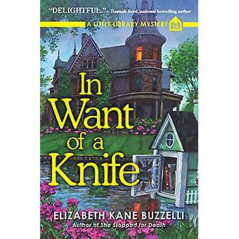 In Want of a Knife - A Little Library Mystery by In Want of a Knife - A