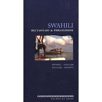 Swahili-English/English-Swahili Dictionary and Phrasebook by Nicholas