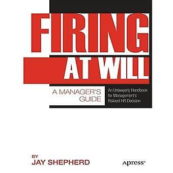 Strzelając do woli - Menedżer obsługi przez Jay Pasterza - 9781430237389 książki